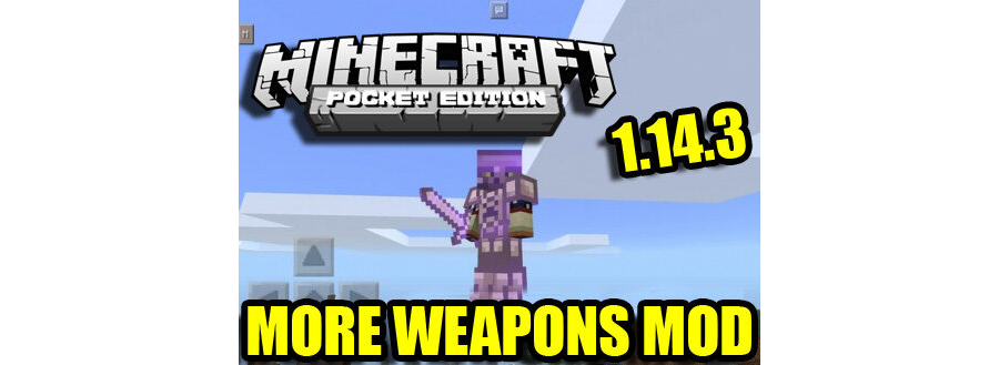More Weapons Mod